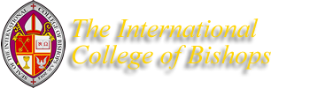 The International College of Bishops